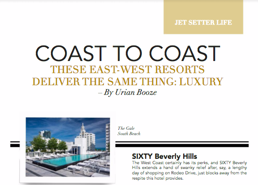 DLXVRSN Travel: The Gale and SIXTY Beverly Hills