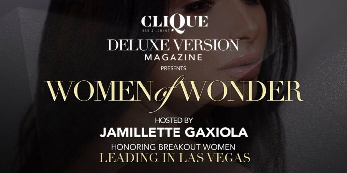 Deluxe Version // Women of Wonder hosted by Jamillette Gaxiola