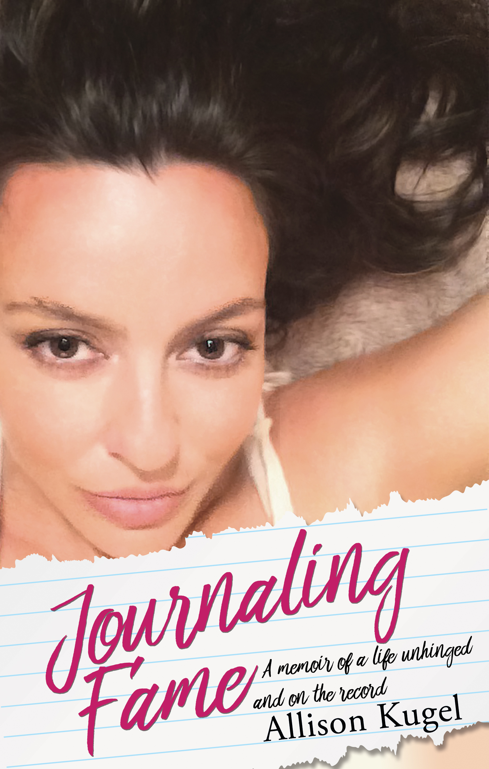 Celebrity Journalist: Allison Kugel's Memoir