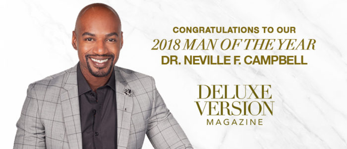 2018 Man Of The Year | Dr. Neville F. Campbell