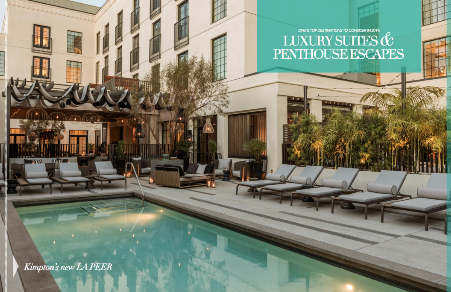 Kimpton La Peer: Defining Unbuttoned Luxury